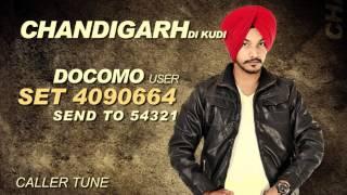 Gurwinder Moud | Chandigarh Di Kudi | Caller Tunes | Latest Punjabi Song 2014