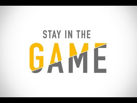 Church Online: September 24, 2017 - Stay In The Game