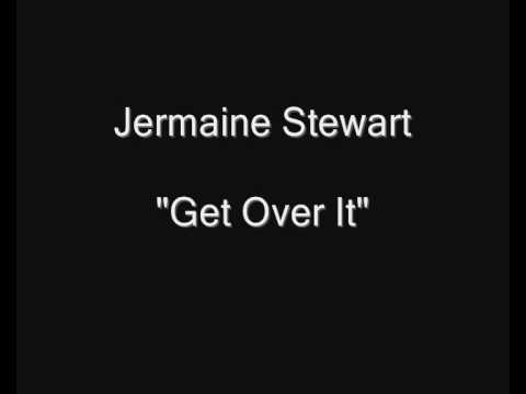 Jermaine Stewart - Get Over It [HQ Audio]