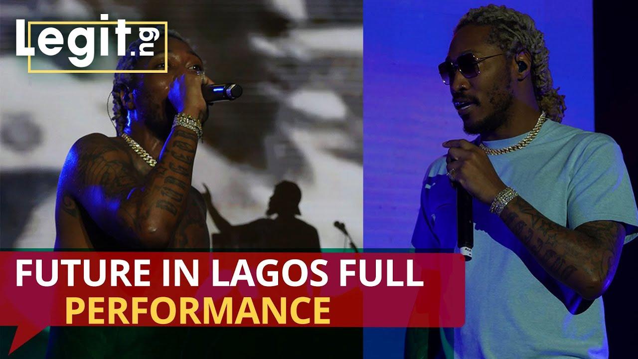 Download Future in Lagos full performance   Legit TV