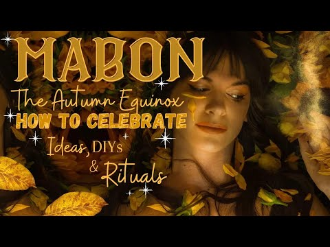 Mabon 🍁 The Autumn Equinox | How to celebrate | Simple ideas, DIYs & Rituals