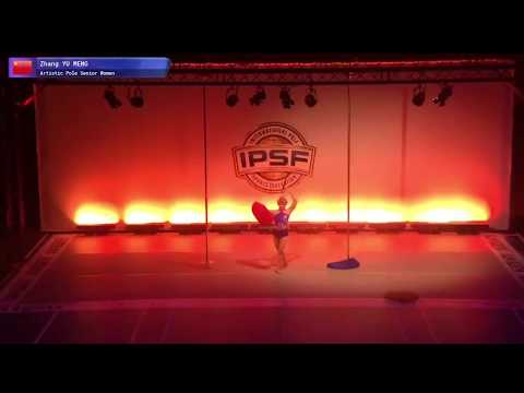 IPSF ARTISTIC WORLD POLE CHAMPION SENIOR WOMEN ZHANG YU MENG CHINA ART
