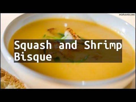 Recipe Squash And Shrimp Bisque