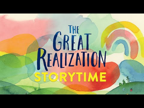 The Great Realization | Storytime Read Aloud