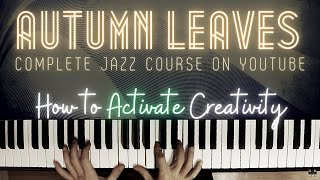 Autumn Leaves - The Complete Practice Plan│Jazz Piano Lesson #46
