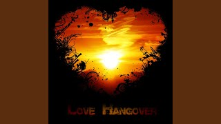 Love Hangover (Yager Mix)