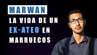 Marwan: La vida de un ex-ateo en Marruecos