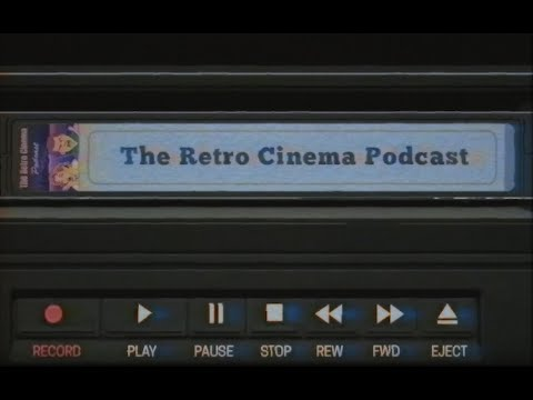 Retro Cinema Podcast 2020 Preview And Thanks