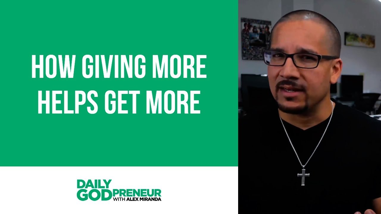 How giving more helps get more