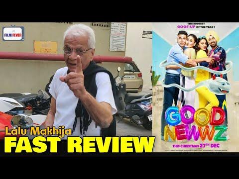 Lalu Makhija EXPERT REVIEW on Good Newwz   Akshay Kumar, Kareena Kapoor, Kiara Advani,Diljit Dosanjh