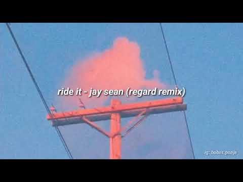 ride-it---jay-sean-(regard-remix)-lyrics