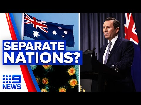 Coronavirus: Growing speculation Western Australia to separate from nation | 9 News Australia