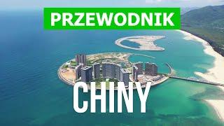 Chiny co warto zobaczyć Wyspa Hainan Makau Kanton Hongkong Wideo Chiny atrakcje turystyczne