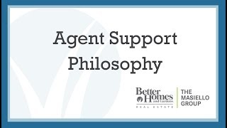 Agent Support Philosophy