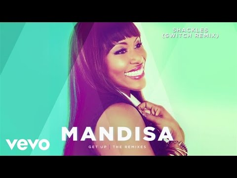 Mandisa - Shackles (Switch Remix/Audio)