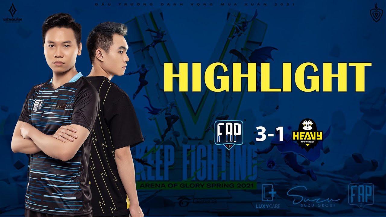 FAP HIGHLIGHT I FAP VS HEV I ĐTDV MÙA XUÂN 2021 I WEEK 7 I TIẾN VÀO TOP 4
