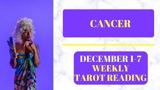 "CANCER - ""MOST AMAZING READ I HAVE SEEN!"" DECEMBER 1-7 WEEKLY TAROT READING"