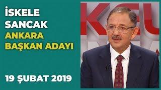 İskele Sancak - 19 Şubat 2019 | Mehmet Özhaseki | Ak Parti Ankara Adayı