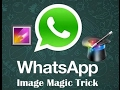 Whatsapp Image Magic Tricks  व्हाट्सप्प पे दूसरा इमेज दिखाके दूसरा इमेज कैसे भेज सकते हो