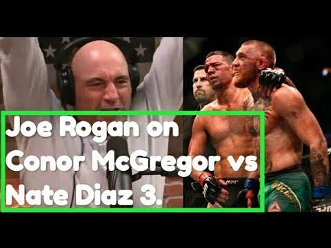 Joe Rogan On Conor McGregor Vs Nate Diaz 3 With Brendan Schaub & John Kavanagh.