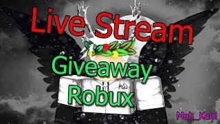 Roblox LiveStream Giveaway - Giao Lưu Có Robux :v
