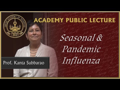 Prof. Kanta Subbarao speaks on Seasonal and Pandemic Influenza