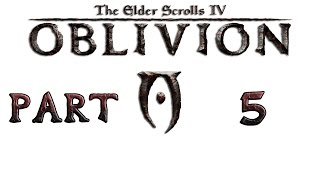 Прохождение игры TES IV: Oblivion, Часть 5