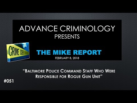 Baltimore Police Command Staff Responsible for Rogue Gun Unit