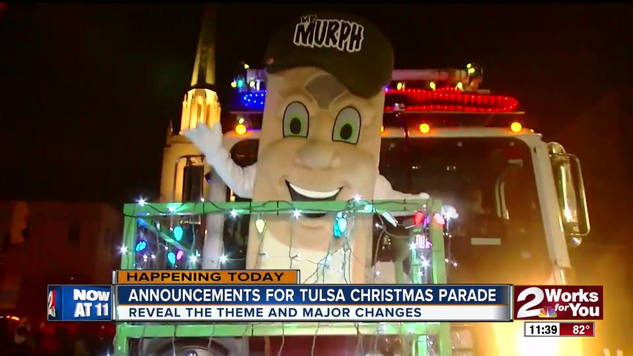 Tulsa Christmas Parade 2017 Big Changes Announcement Daytime Kjrh