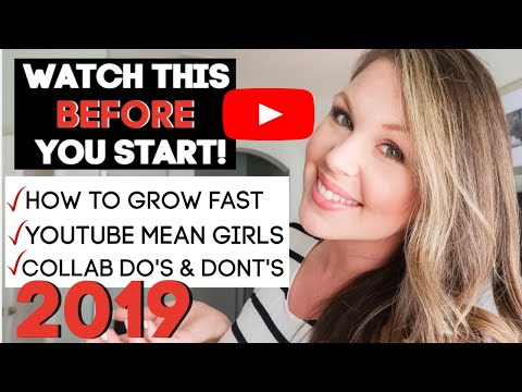 HOW TO START A YOUTUBE CHANNEL IN 2019 | HOW TO GROW FAST | COLLAB DO'S & DON'TS