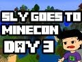 SLYFOX GOES TO MINECON | Day 3 THE LAST DAY