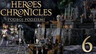 GROSZA DAJ DEMONOWI [#6] Heroes Chronicles: Podbój Podziemi