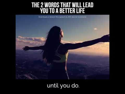 2 Words That Can Lead You To Your Best Life Ever...