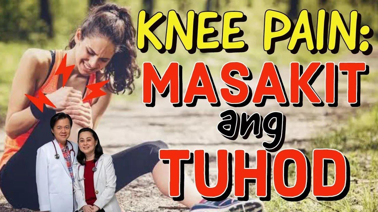 Knee Pain: Masakit ang Tuhod - Payo ni Doc Liza Ramoso-Ong #105b