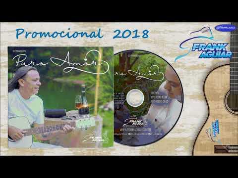 Frank Aguiar 2018 - CD Puro Amor