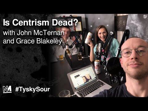 Is Centrism Dead? 💀 With Grace Blakeley vs John McTernan