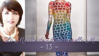 La Minute de Mademoiselle M 13 - L'importance de la couleur dans nos vies !