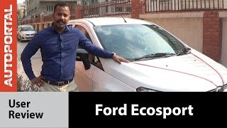 Ford EcoSport (Petrol) - User Review