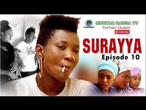 Download SURAYYA EPISODE 10 Latest Hausa film Series 2020 - MURYAR HAUSA TV