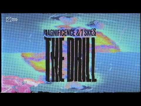 Magnificence & 7 Skies - The Drill