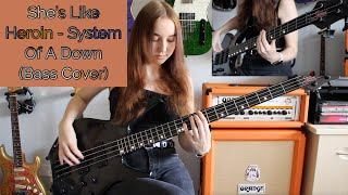 She's Like Heroin - System Of A Down (Bass Cover)