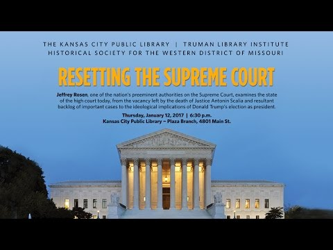 Resetting the Supreme Court with Jeffrey Rosen