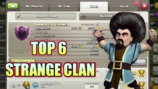 Top 6 Most  Strange Clans in Clash of Clans !!