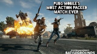PUBG Mobile the most action packed match ever. I removed my commentary.