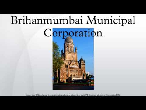 Brihanmumbai Municipal Corporation