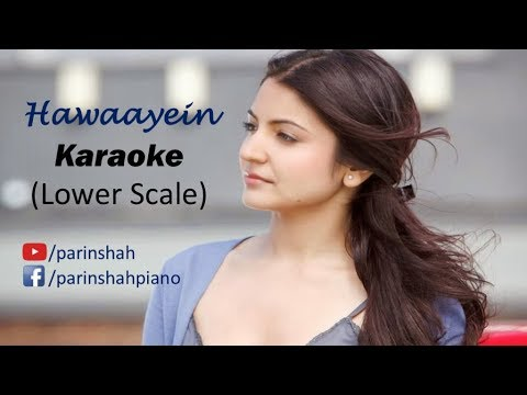 Hawaayein - Jab Harry Met Sejal - Karaoke (Lower Scale)
