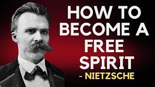 Friedrich Nietzsche - H๐w To Become A Free Spirit (Existentialism)