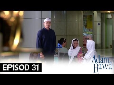 Adam Dan Hawa - Episod 31