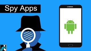 Top 10 Best Spy Apps for Android - 2018