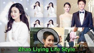 ZHao Liying Life Style // Networth// Husband//Cars//House// 2019
